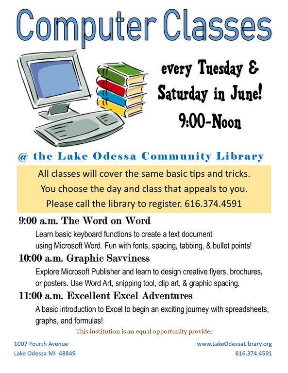 Computer classes every Tuesday & Saturday, 9am - 12pm